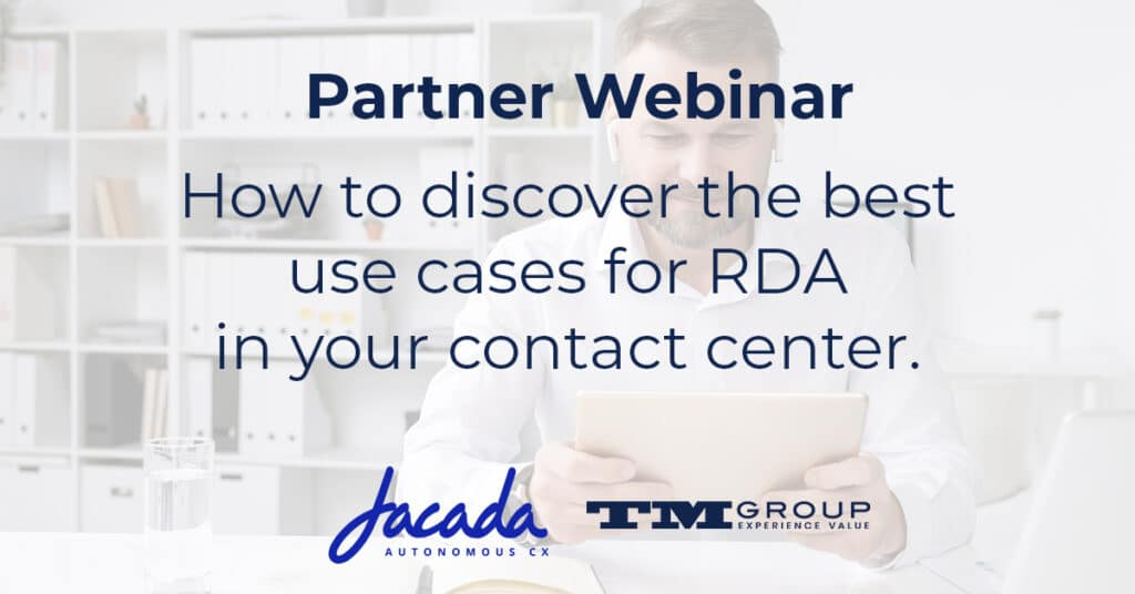 How to discover the best use cases for RDA in your contact center