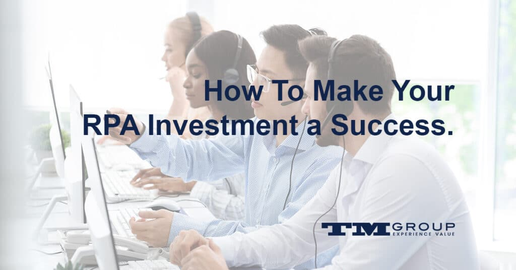 How to make your RPA investment a success
