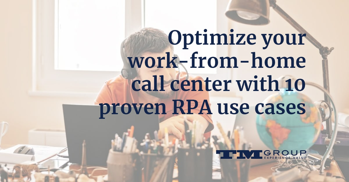 optimzw-your-qork-from-home-call-center-with-10-proven-rpa-use-cases